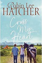 Cross My Heart (A Legacy of Faith Novel) Kindle Edition