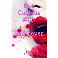Sue Curious #12: Red Lover (English Edition)