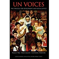 UN Voices: The Struggle for Development and Social Justice (United Nations Intellectual History Project Series)