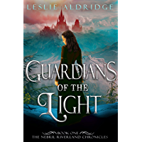 Guardians of the Light: A Young Adult Epic Fantasy Adventure (The Nebril Riverland Chronicles Book 1) (English Edition)