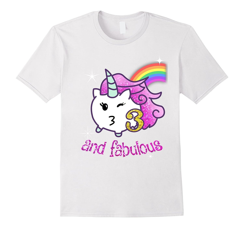 3rd Birthday shirt 3 and Fabulous Unicorn-TJ