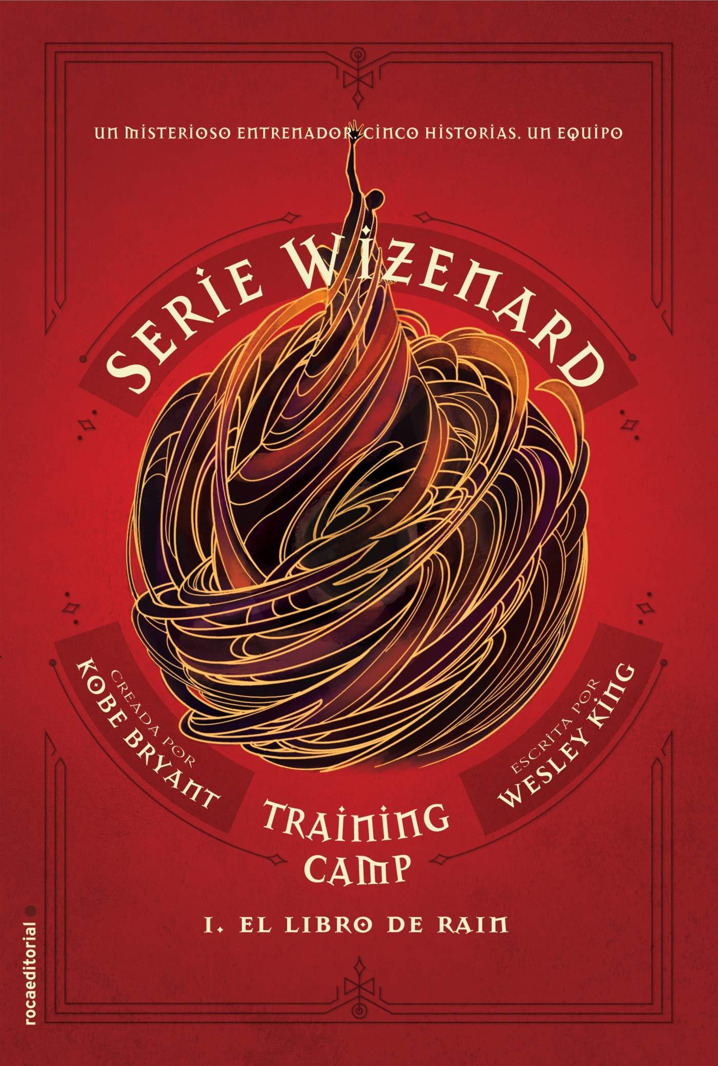 Training camp. El libro de Rain: Serie Wizenard. Libro I Roca ...
