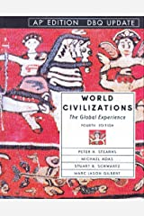 World Civilizations: The Global Experience, Ap Edition Hardcover