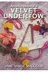Amelia Island'S Velvet Undertow Kindle Edition