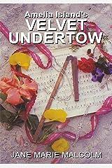 Amelia Island's Velvet Undertow Kindle Edition