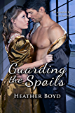 Guarding the Spoils (The Wild Randalls Book 3)