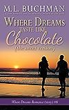Where Dreams Taste Like Chocolate (sweet): a Pike Place Market Seattle romance (Where Dreams - sweet Book 6)
