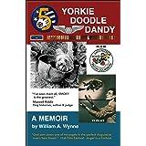Yorkie Doodle Dandy: A Memoir: 8th Edition