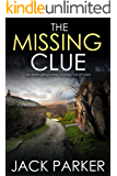 THE MISSING CLUE an enthralling crime mystery full of twists (Gracie Greene Mystery Book 1)