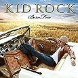 KID ROCK-BORN FREE