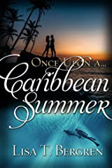 Once Upon a Caribbean Summer (Once Upon a Summer) Kindle Edition