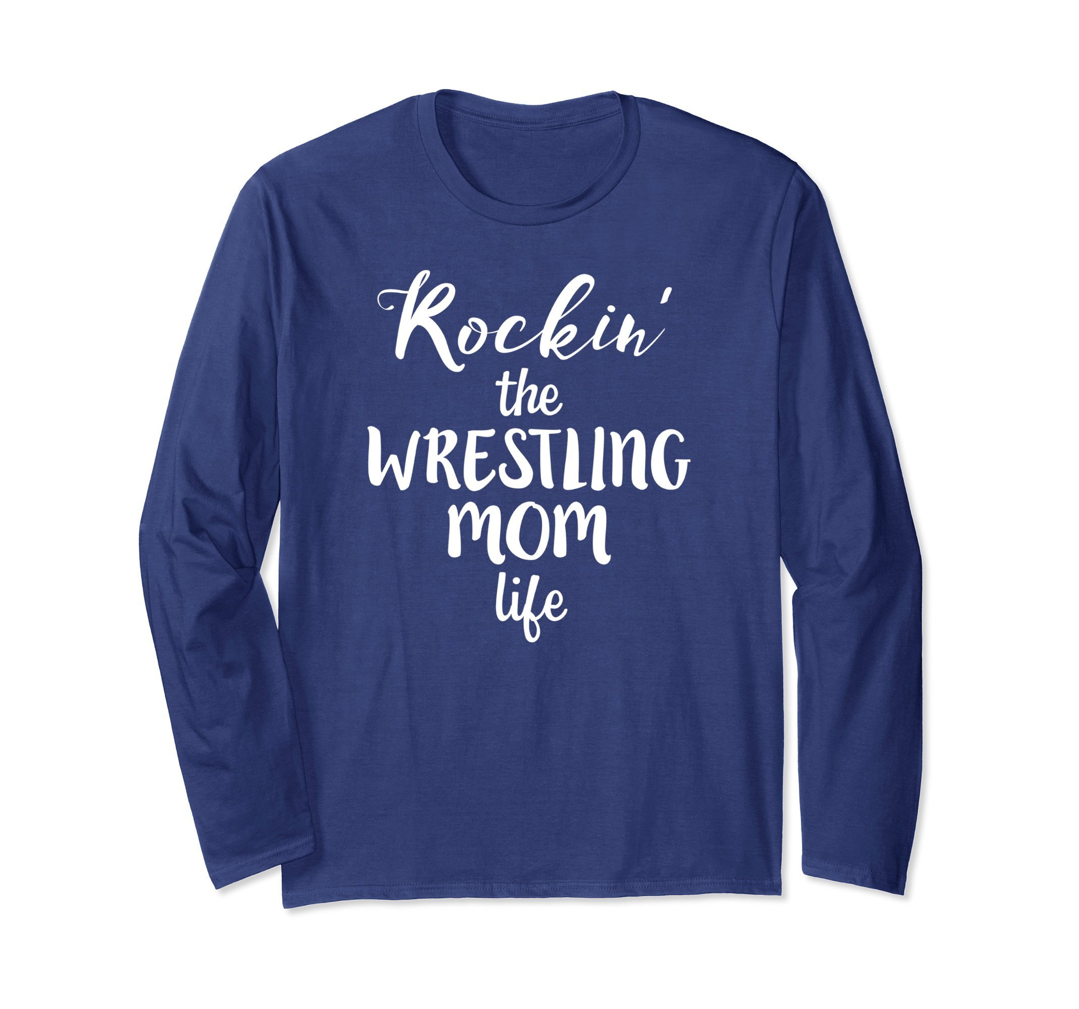 Unisex Rockin' the Wrestling Mom Life Funny LONG SLEEVE T-Shirt Large Navy