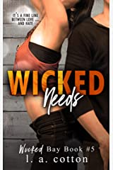 Wicked Needs: A Wicked Bay Novel Kindle Edition