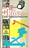 THE MAKING OF SPACE 1999