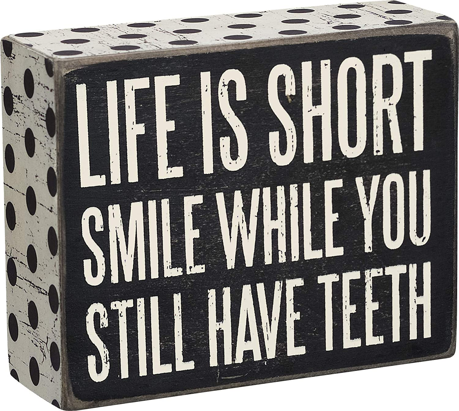 "Primitives by Kathy 21238 Polka Dot Trimmed Box Sign, 4"" x 5"", Life is Short"