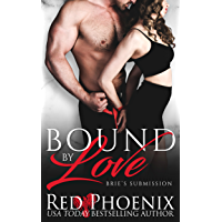 Bound by Love (Brie's Submission Book 17) (English Edition)
