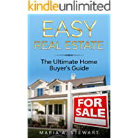EASY REAL ESTATE: The Ultimate Home Buyer's Guide