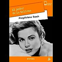 El poder de la belleza (Persona y cultura) (Spanish Edition)
