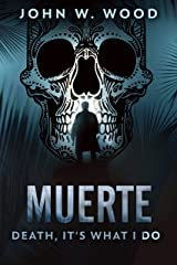 Muerte - Death, It's What I Do Kindle Edition