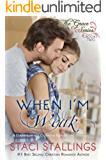 When I'm Weak: A Contemporary Christian Epic-Novel (The Grace Series Book 2) (English Edition)