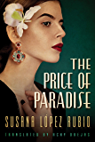 The Price of Paradise (English Edition)