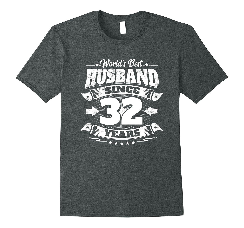 32 Wedding Anniversary Gifts: Mens 32nd Wedding Anniversary Gift: Best Husband Since 32