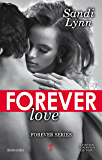 Forever Love (Forever Series Vol. 4)