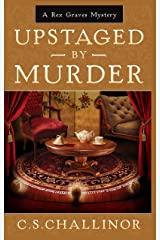 Upstaged by Murder: A Rex Graves Mystery: A British Cozy (Rex Graves Mystery Series Book 9) Kindle Edition