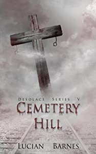 Cemetery Hill: Desolace Series V