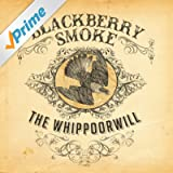 The Whippoorwill [Explicit]