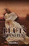 Blutsdämmerung Band 2: Zeit der Finsternis (German Edition)