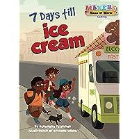 7 Days Till Ice Cream: Coding