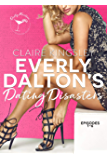 Everly Dalton's Dating Disasters: A Faking Ms. Right Prequel