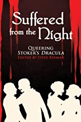 Suffered from the Night: Queering Stoker's Dracula Kindle Edition