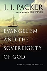 Evangelism and the Sovereignty of God Kindle Edition