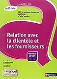 Activités 1 et 2 - Relation avec la clientèle et les fournisseurs