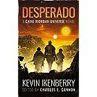 Desperado (Murphy's Lawless: Watch the Skies Book 2)
