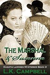 The Marshal & Susanna (Dakota Lawmen Mysteries Book 3) Kindle Edition
