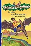 La cabane magique , tome 01: La vallée des dinosaures