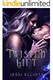 Twisted Gift: A Fae Paranormal Romance