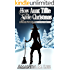 How Aunt Tillie Stole Christmas: A Wicked Witches of the Midwest Short