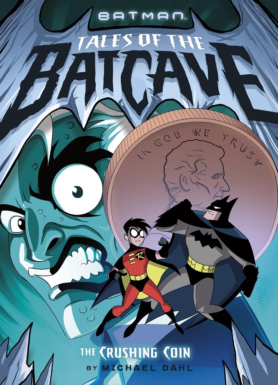 The Crushing Coin (Batman Tales of the Batcave) pdf epub