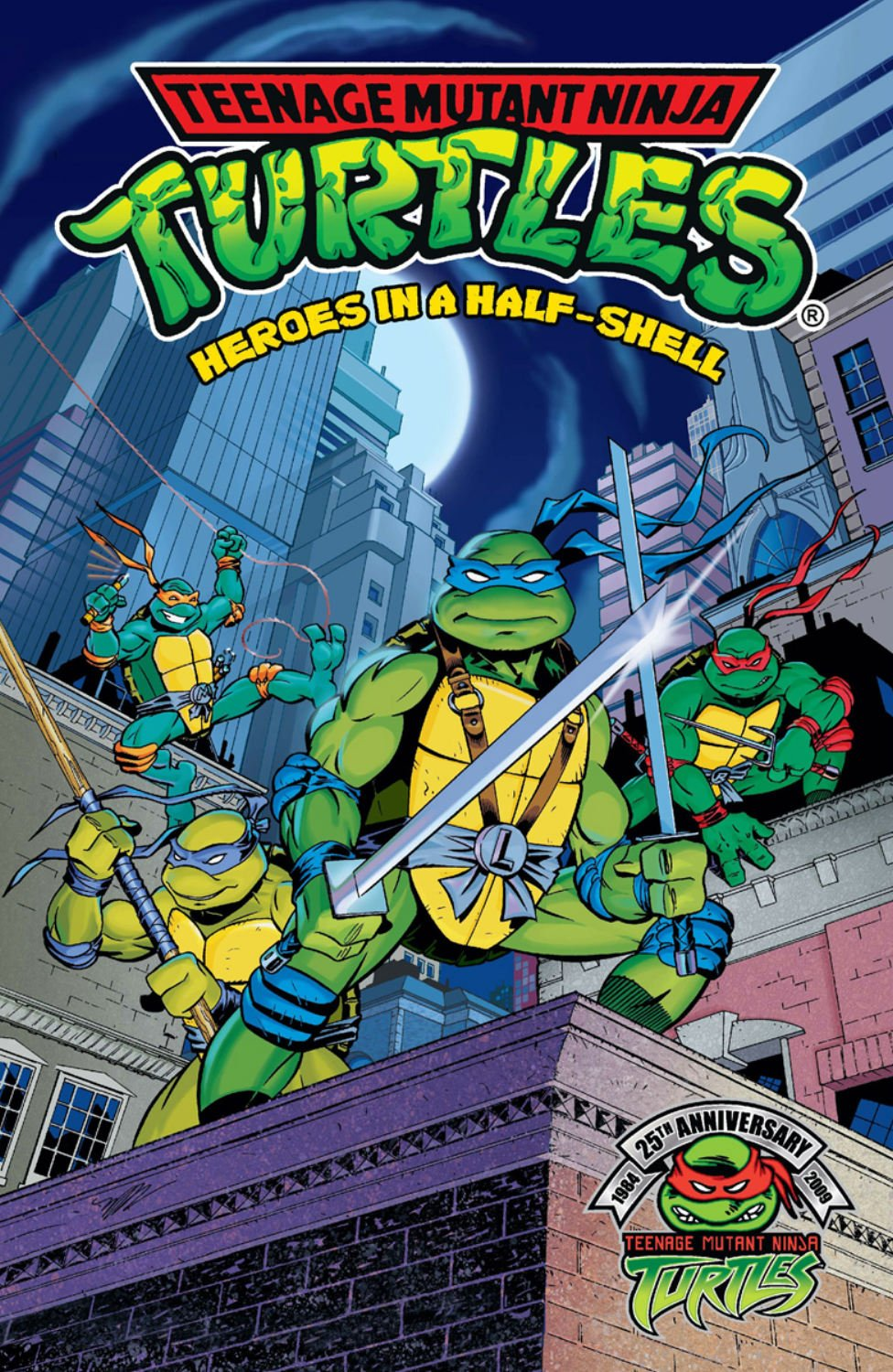 The Teenage Mutant Ninja Turtles #1: Heroes in a Half Shell ...