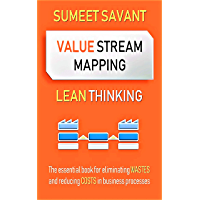 Value Stream Mapping (Lean Thinking Book 2)