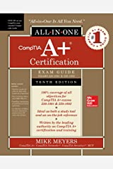 CompTIA A+ Certification All-in-One Exam Guide, Tenth Edition (Exams 220-1001 & 220-1002) Kindle Edition