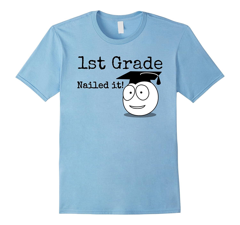 1st Grade Nailed It Kids Graduation TShirt Second Grade-Vaci