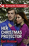 Her Christmas Protector (Mills & Boon Romantic Suspense) (Silver Valley P.D., Book 1)