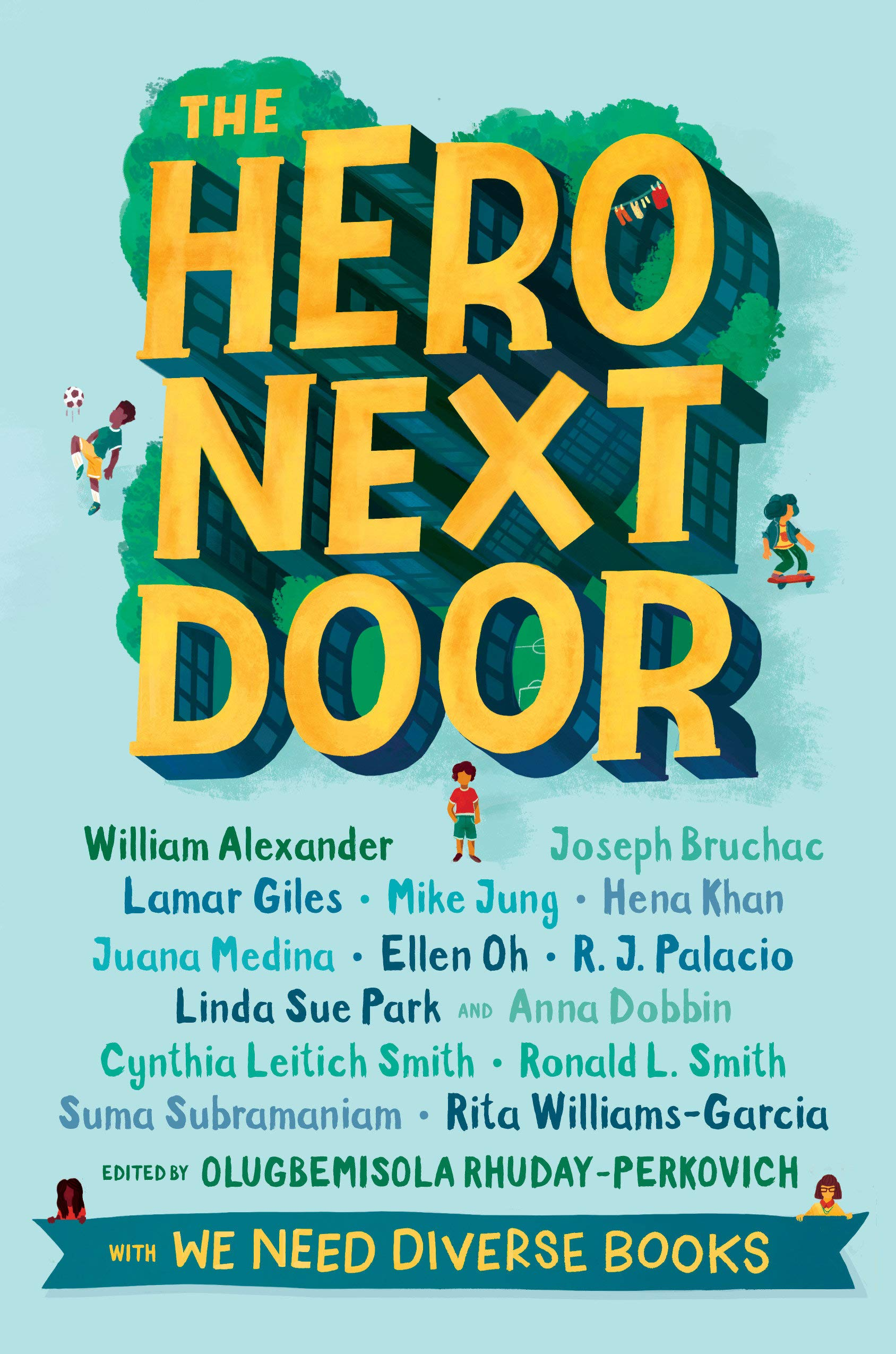 The Hero Next Door 30 of The Best Middle School Read-Aloud Books
