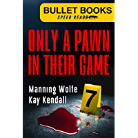 Only a Pawn in Their Game (Bullet Books Speed Reads Book 7) (English Edition)