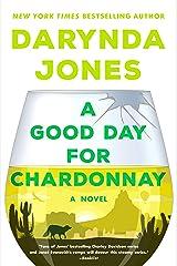 A Good Day for Chardonnay: A Novel (Sunshine Vicram Book 2) Kindle Edition